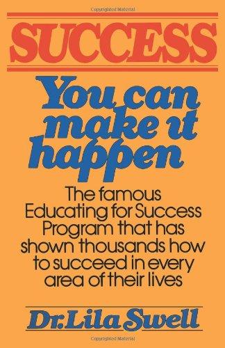 Success You Can Make it Happen