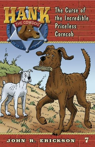 The Curse of the Incredible Priceless Corncob (Hank the Cowdog)