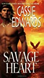 Savage Heart (Zebra Historical Romance)