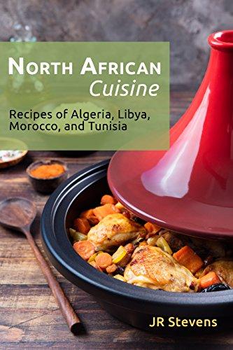 North african cuisine recipes of algeria libya morocco and north african cuisine recipes of algeria libya morocco and tunisia by forumfinder Choice Image
