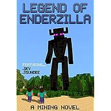 Legend of EnderZilla: A Mining Novel Ft Sky and SSundee