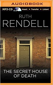 The Secret House of Death by Ruth Rendell (2014-10-07)