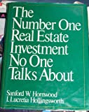 The Number One Real Estate Investment No One Talks About, Sanford W. Hornwood, 0136264824