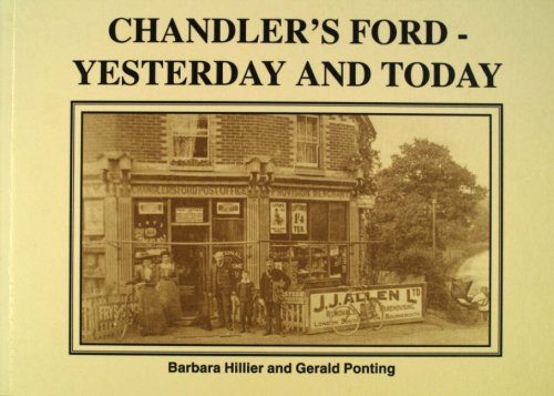 Chandler's Ford: Yesterday and Today