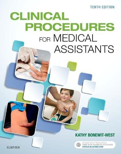 Clinical Procedures for Medical Assistants by Saunders