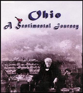 Amazon com: Ohio, A Sentimental Journey (The Buckeye State's