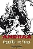 Andrax, Bd.3 : Gegen Götter und Monster
