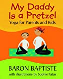 My Daddy Is a Pretzel, Baron Baptiste, 1846868998