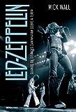 Led Zeppelin. Quando os Gigantes Caminhavam Sobre a Terra
