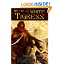 Wrath of the White Tigress (Tales of Pawan Kor Book 1)