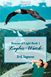Eagles Watch, D. K. Segraves, 1492349917