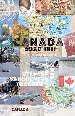 Canada road trip: Canada travel planner
