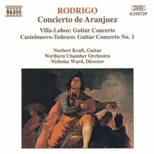 Rodrigo / Villa-Lobos / Castelnuovo-Tedesco: Guitar Concertos
