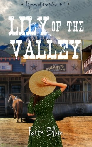 Lily of the Valley (Hymns of the West) (Volume 4)