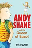 Andy Shane and the Queen of Egypt, Jennifer Richard Jacobson, 060606592X