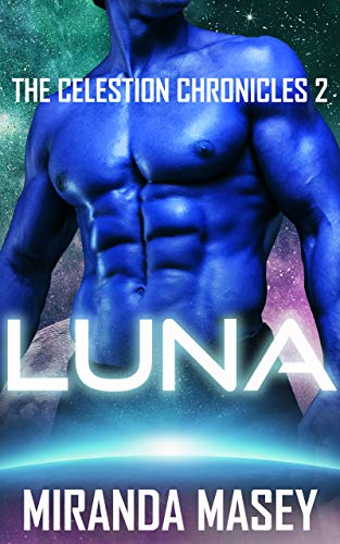 LUNA: The Celestion Chronicles 2