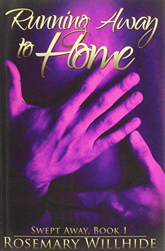 Running Away to Home: Swept Away, Book 1
