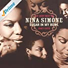 The Very Best Of Nina Simone 1967-1972 - Sugar In My Bowl