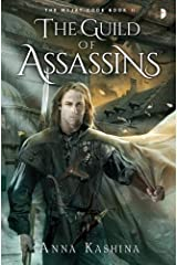 The Guild of Assassins: Book Two of The Majat Code (Code of the Majat) by Anna Kashina (2014-08-05)