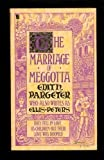 Front cover for the book The Marriage of Meggotta by Edith Pargeter