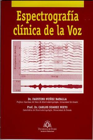 Descargar Libro Espectrografía Clínica De La Voz Faustino Núñez Batalla