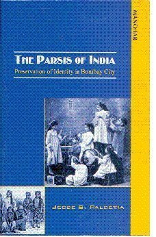 the-parsis-of-india-preservation-of-identity-in-bombay-city