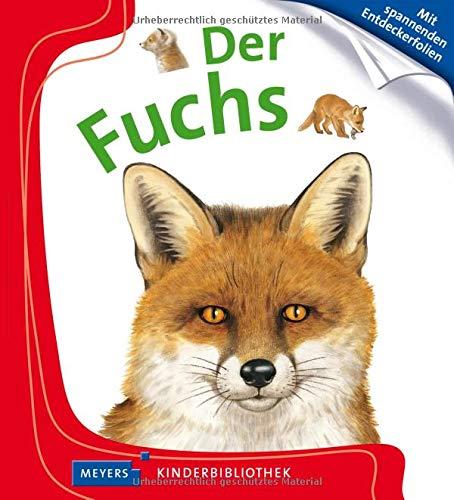 Der Fuchs: Meyers Kinderbibliothek