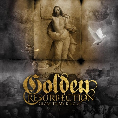 Golden Resurrection: Glory to My King (Audio CD)