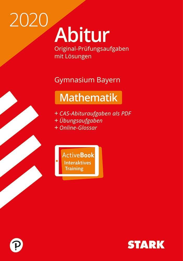 STARK Abiturprüfung Bayern 2020   Mathematik