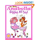 Anabella Giggles All Day! (Best Friends with Anabella) (I Love Anabella Book 2)