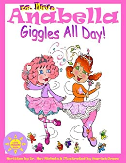 Anabella Giggles All Day! (Best Friends with Anabella) (I Love Anabella Book 2) by [Nickelz, Nev]