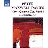 Peter Maxwell Davies: Naxos Quartets, Nos. 7 & 8