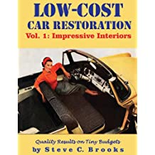 Low-Cost Car Restoration Vol. 1: Impressive Interiors