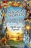 Magical Worlds of Narnia, David Colbert, 0141319941