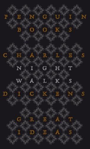 Night Walks (Penguin Great Ideas)