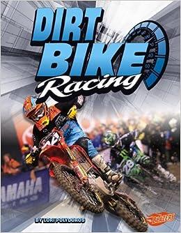 Dirt Bike Racing Super Speed Lori Polydoros Peter Terhorst