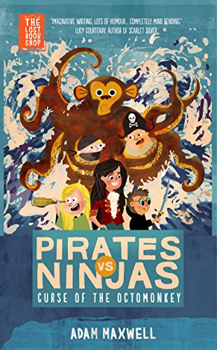 Pirates vs Ninjas: The Curse of the Octomonkey (The Lost Bookshop Book 5)