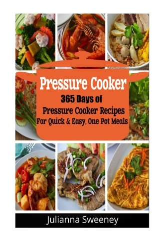 Anpana onlus official download pressure cooker 365 days of download pressure cooker 365 days of pressure cooker recipes for quick easy one pot meals book pdf audio idxpfggf7 forumfinder Images