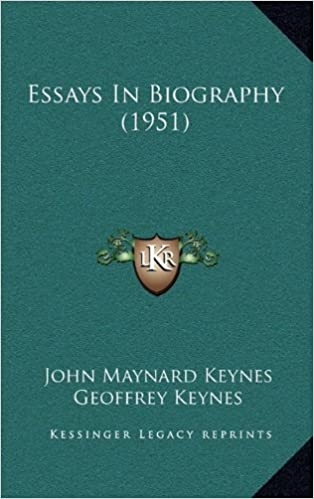 essays in biography john nard keynes geoffrey keynes  essays in biography 1951 john nard keynes geoffrey keynes 9781169831926 com books