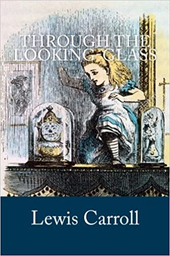 Through the Looking-Glass: Lewis Carroll: 9781975773328