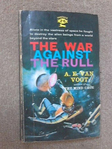 The War Against the Rull (Ace SF, 87180)