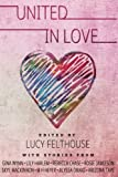 img - for United in Love book / textbook / text book