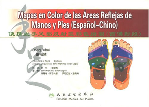 Pocket Color Hand And Foot Reflexology Chart (Spanish-Chinese) (Spanish Edition) (Hand Massage Chart)