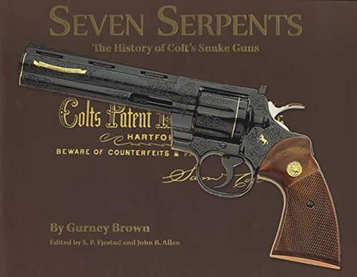 Seven Serpents: the History of Colt's Snake Guns