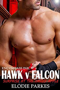 Hawk v Falcon: Surprise at the Candy Apple (At the Candy Apple Series Book 3) by [Parkes, Elodie]