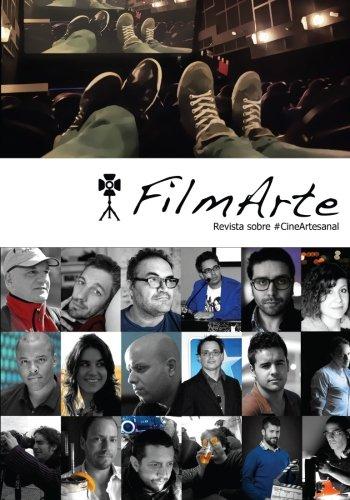 FilmArte 3: Revista sobre #CineArtesanal (Volume 3) (Spanish Edition) [Pedrortega CineAdrede] (Tapa Blanda)