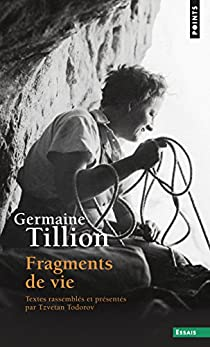 Fragments de vie par Tillion