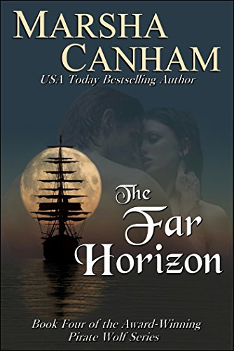 The Far Horizon (The Pirate Wolf series Book 4)