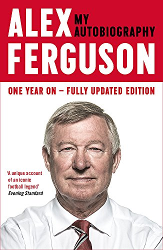 Alex Ferguson: My Biography [Alex Ferguson] (Tapa Blanda)