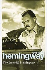 The Essential Hemingway Paperback